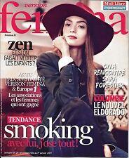 VERSION FEMINA N°769 26/12/2016 SMOKING/ SARA FORESTIER/ COLOMBIE/ ENFANTS ZEN