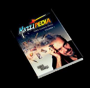 Mazzipedia-Juanjo-Morales-ESPANOL-VOLUMEN-1-Todo-Claudio-Mazzi-Zippo-Visconti