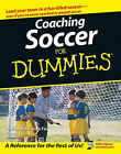 Coaching Soccer For Dummies by The National Alliance for Youth Sports, Greg Bach (Paperback, 2006)