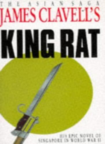 1 of 1 - King Rat: The Fourth Novel of the Asian Saga,James Clavell- 9780340204450
