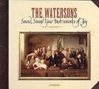 Sound, Sound Your Instruments of Joy by The Watersons (CD, May-2007, Topic Records)