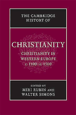 The Cambridge History of Christianity: Volume 4, Christianity in Western Europe,