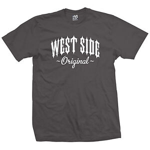 West-Side-Original-Outlaw-T-Shirt-OG-Born-in-Westside-Tee-All-Sizes-amp-Colors