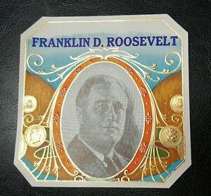 Original Old Antique Franklin D Roosevelt Collectible Cigar Label President Ebay