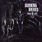 Hang Love by Burning Brides (CD, Apr-2007, Modern Method)