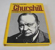 PRO E CONTRO CHURCHILL  1972  MONDADORI EDITORE