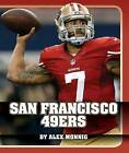 San Francisco 49ers by Alex Monnig (Hardback, 2015)
