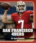 San Francisco 49ers by Alex Monnig (Hardback, 2015)