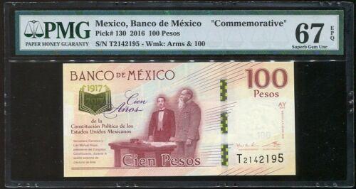 SUPERB GEM UNC PMG 67 EPQ MEXICO 100 PESOS 1917-2016 2017 P 130 COMM