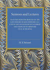 Sermons and Lectures: Selected from the Remains of the Late Edward Russell Bernard, M.A., Canon and Chancellor of Salisbury and Chaplain in Ordinary to H. M. the King by Edward Russell Bernard (Paperback, 2016)