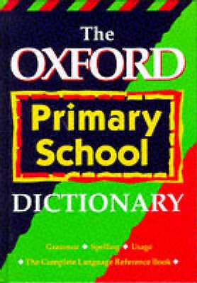 The Oxford Primary School Dictionary, etc., Augarde, Tony   Hardcover Book   Acc
