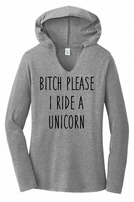 BITCH PLEASE I RIDE A UNICORN I/'M FANTASY FASHION GIFT UNISEX JUMPER HOODED TOP