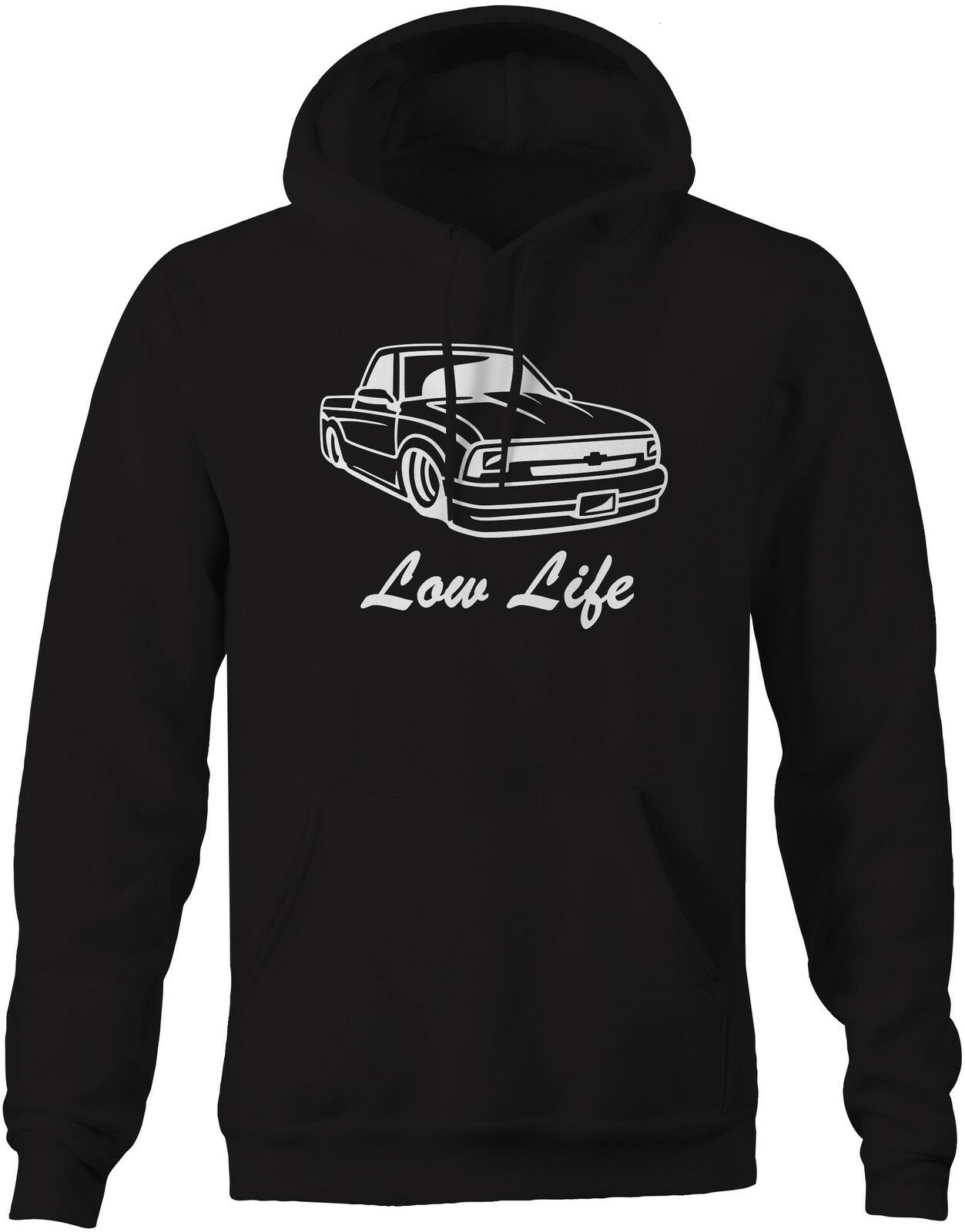 Sweatshirt -Low Life Lowered Chevy S10 Cowl Hood Xtreme