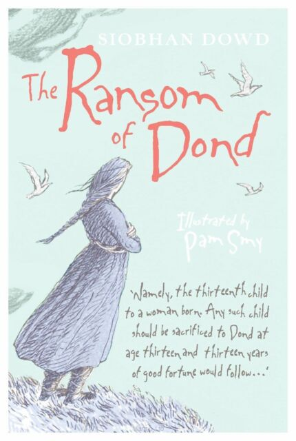 Dowd, Siobhan, The Ransom of Dond, Very Good Book