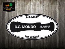 RNT DAISY CUTTER MONDO DUCK GOOSE CALL LOGO DECAL STICKER ALL MEAT NO CHEESE