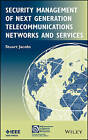Security Management of Next Generation Telecommunications Networks and Services by Stuart Jacobs (Hardback, 2013)