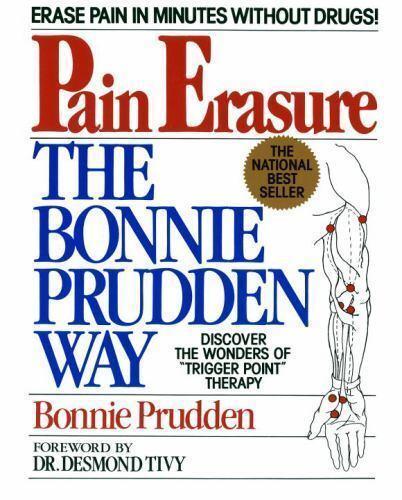 Pain Erasure : The Bonnie Prudden Way by Bonnie Prudden (1985, Paperback)