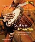 Holidays Around the World: Celebrate Kwanzaa: With Candles, Community, and the Fruits of the Harvest by Carolyn B. Otto (Paperback, 2011)