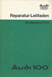 Audi-100-Reparaturleitfaden-1978-1-78-Schaltgetriebe-014-II-Reparaturhandbuch