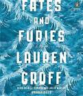 Fates and Furies by Lauren Groff (CD-Audio, 2015)