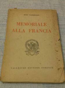 Ezio-Garibaldi-MEMORIALE-ALLA-FRANCIA-1931-1-Ed-Vallecchi-RARO