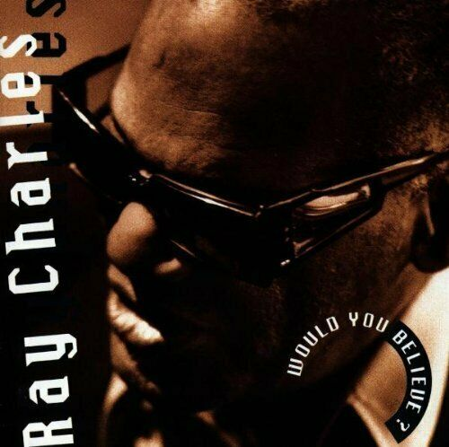 Ray Charles Would you believe? (1990)  [CD]