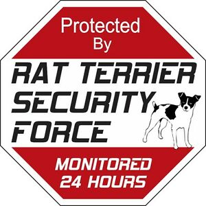 Rat-Terrier-Security-Force-Dog-Sign