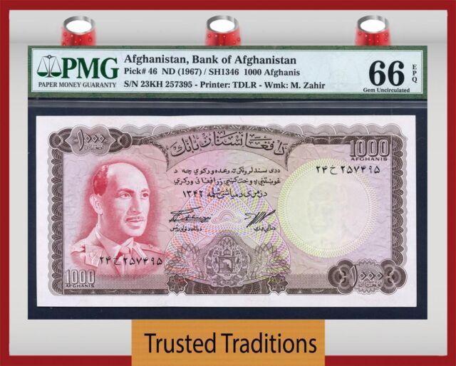 TT PK 46 1967 AFGHANISTAN 1000 AFGHANIS KING MUHAMMAD ZAHIR PMG 66 EPQ GEM UNC!