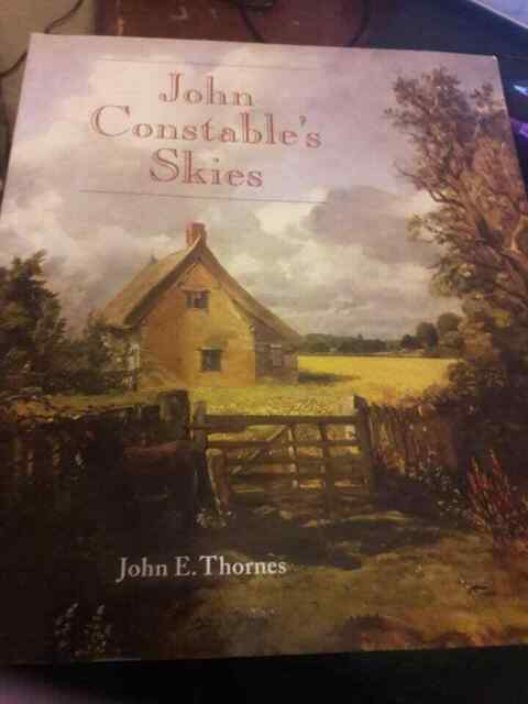 John Constable's Skies: A Fusion of Art and Science John E.Thornes Paperback.