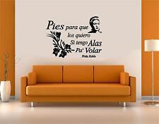 Wall Decal. Wall Art. Frida Kahlo: Pies para que los quiero si tengo alas