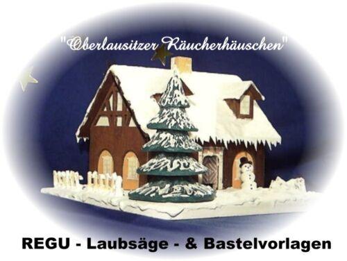 REGU -  LAUBSÄGEVORLAGEN + Bastel - Set für erzgebirgisches Räucherhäuschen ++++