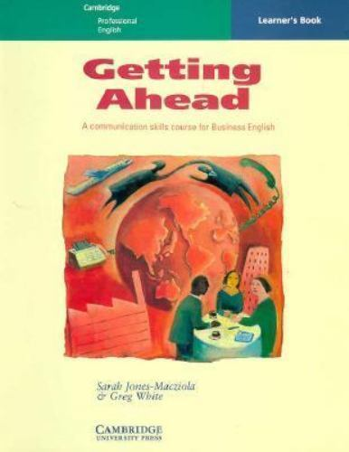 Getting Ahead Learner's Book : A Communication Skills Course for Business Eng...