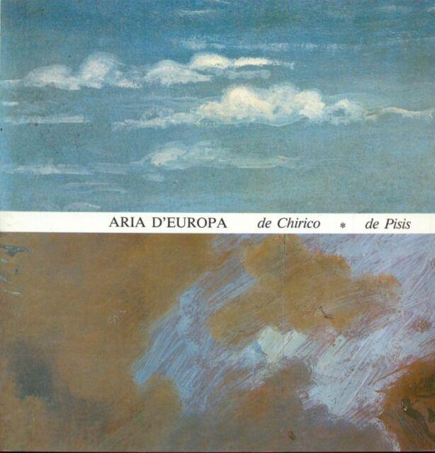 ARIA D'EUROPA. DE CHIRICO DE PISIS  CAVALLO LUIGI FARSETTI 1987