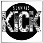 Kick 0616892215042 by Sundials Vinyl Album