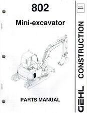 Gehl 802 Mini Excavator Parts Manual New Form 908545