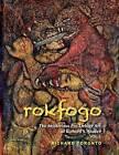 Rokfogo: The Mysterious Pre-Deluge Art of Richard S. Shaver by MR Richard Toronto (Paperback / softback, 2014)