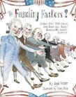 The Founding Fathers by Barry Blitt 9781442442740 (hardback 2014)