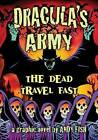 Dracula's Army: The Dead Travel Fast by Andy Fish (Paperback, 2013)