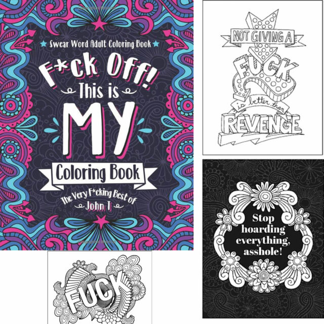 Coloring Book Swear Word Adult Pages With Stress Relieving And Relaxing  Design For Sale Online EBay