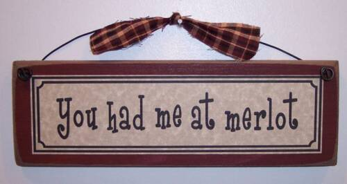 funny wine signs rustic wood plaques You Had Me At Merlot farmhouse style