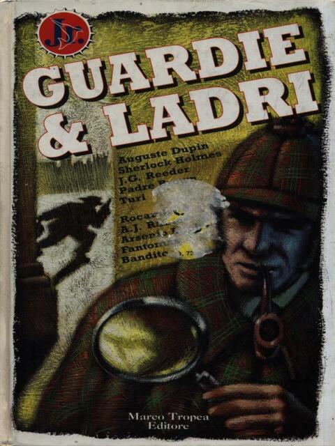 GUARDIE & LADRI  AA.VV. TROPEA 1996 LE AGAVINE