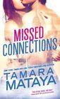 Missed Connections 9781492621218 by Tamara Mataya Paperback