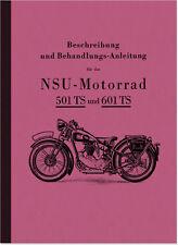 NSU 501 TS und 601 TS Bedienungsanleitung Betriebsanleitung Handbuch 501TS 601TS