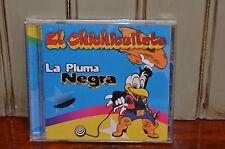 El Chichicuilote La Pluma Negra CD Spanish Lideres