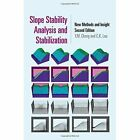 Slope Stability Analysis and Stabilization: New Methods and Insight by C. K. Lau, Y. M. Cheng (Hardback, 2014)