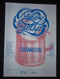 HAPPY-TOGETHER-Cuban-Screenprint-Art-Poster-Saluting-New-U-S-Cuba-Relations