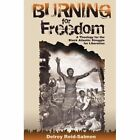 Burning for Freedom: A Theology of the Black Atlantic Struggle for Liberation by Delroy A Reid-Salmon (Paperback / softback, 2012)