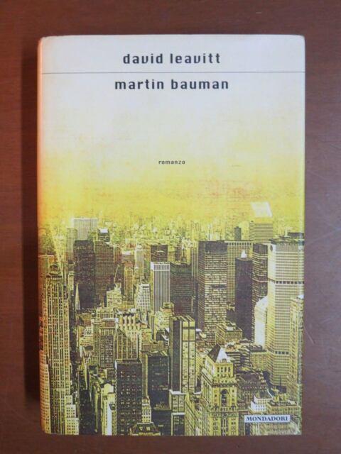 MARTIN BAUMAN David Leavitt Mondadori 2002 libro di scritto da saggistica per