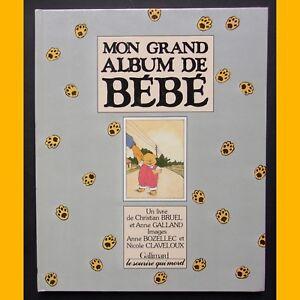 MON-GRAND-ALBUM-DE-BEBE-Anne-Bozellec-Nicole-Claveloux-1989