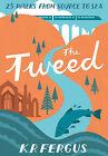The Tweed by K. R. Fergus (Paperback, 2013)